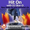 Hit On with DJ Star-D: New Music for Your Personal Life
