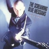 Screaming Blue Messiahs - Wild Blue Yonder