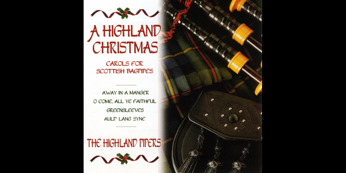‎A Highland Christmas: Carols For Scottish Bagpipes by Highland Bagpipes