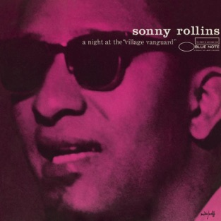 The Complete Night At the Village Vanguard (Live) – Sonny Rollins