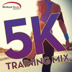 Workout Music Source - 5K Training Mix (30 Min Run-Walk Intervals)