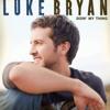 Doin' My Thing - Luke Bryan