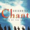 Songs of the Spirit - Gregorian Chant