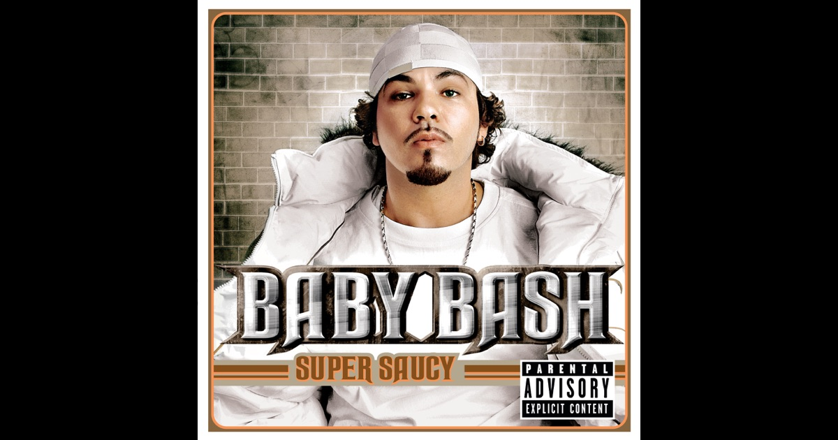 Baby Bash - Super Saucy Lyrics | MetroLyrics