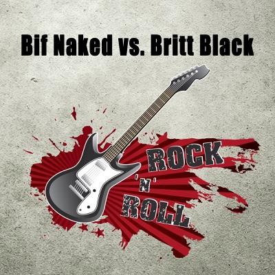Bif Naked Vs. Britt Black - Bif Naked