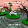 Anime Music Collection Piano Solo Vol.1 - Kenzie Smith Piano