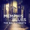 Memphis Blues: The Backstreets