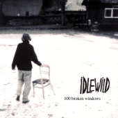 Idlewild - Let Me Sleep (Next To the Mirror)