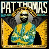 Pat Thomas - Oye Asem