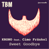Krono - Sweet Goodbye (feat. Cimo Frankel) artwork