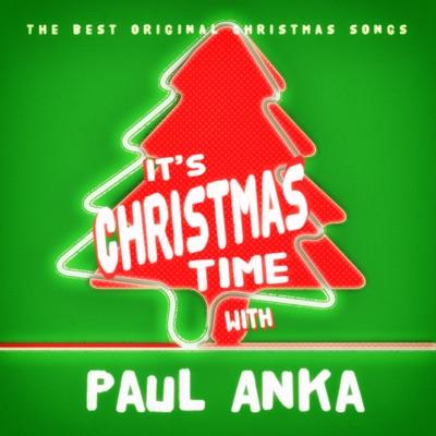 It's Christmas Time with Paul Anka - Paul Anka