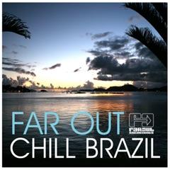 Far Out Chill Brazil
