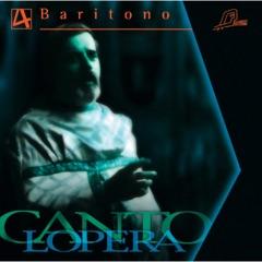 Cantolopera: Baritone Arias, Vol. 4