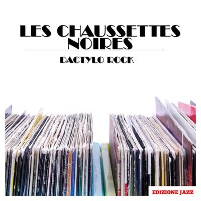 Dactylo Rock - Les Chaussettes Noires