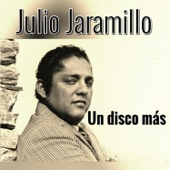 Julio Jaramillo - Usted (Bolero) [Remastered]