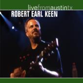 Live from Austin, TX: Robert Earl Keen