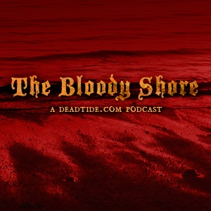 The Bloody Shore (Deadtide.com)