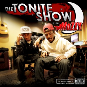 The Tonite Show with Mozzy Mp3 Download