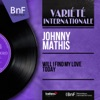Will I Find My Love Today (Mono Version), Johnny Mathis