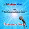 Stand (Originally Performed by Donnie McClurkin) [Instrumental Performance Tracks] - Fruition Music Inc.