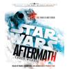 Chuck Wendig - Aftermath: Star Wars: Journey to Star Wars: The Force Awakens (Unabridged) artwork