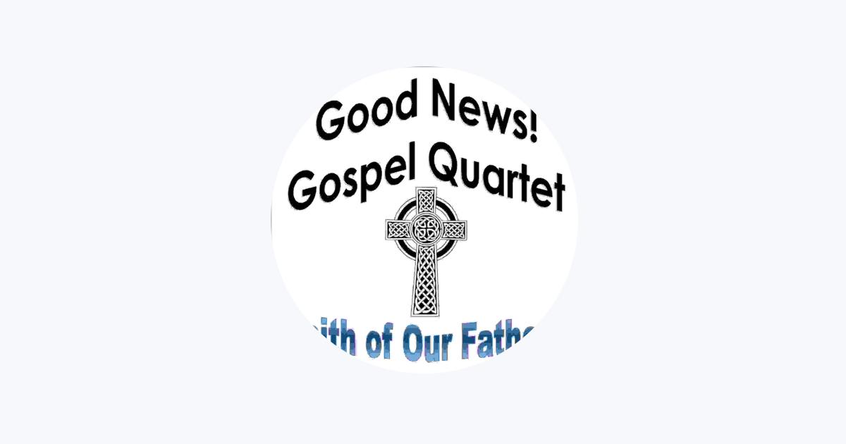 Good News! Gospel Quartet