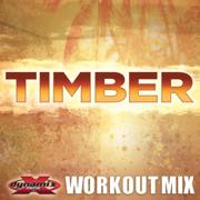 Timber (feat. Jazmine) [Extended Workout Mix] - DJ DMX - DJ DMX