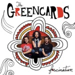 The Greencards - Rivertown