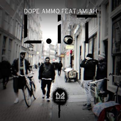 L I T (Lifted In Trance) [feat  Amiah] - Single - Dope Ammo