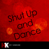 Hits 1 Karaoke - Shut Up and Dance (In the Style of Walk the Moon) [Karaoke Version] artwork
