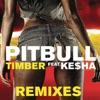 Timber (Remixes) [feat. Ke$ha] ジャケット写真