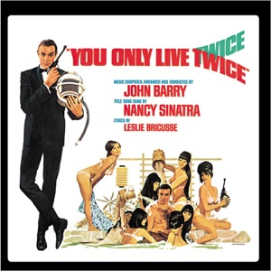 You Only Live Twice (Original Motion Picture Soundtrack) [Expanded Edition]
