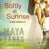 Softly at Sunrise: A KGI Novella (Unabridged)