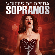 Voices of Opera: Sopranos - Various Artists - Various Artists