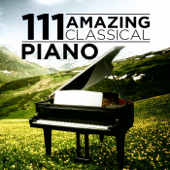 111 Amazing Classical: Piano
