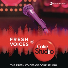 ‎Fresh Voices @ Coke Studio India by Various Artists