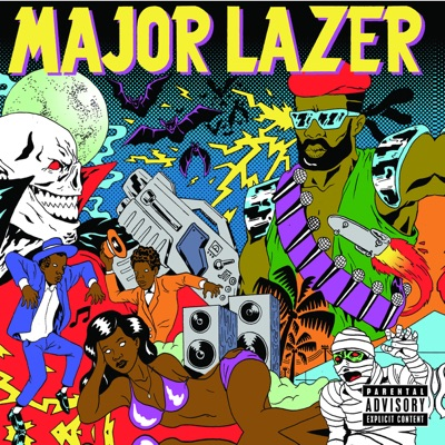 Guns Don't Kill People...Lazers Do (Includes the Lazers Never Die EP) - Major Lazer