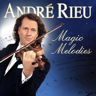 André Rieu - Magic Melodies - André Rieu