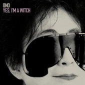 Yoko Ono - Nobody Sees Me Like You Do