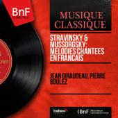 Stravinsky & Mussorgsky: Mélodies chantées en français (Mono Version)