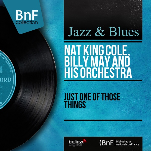 Nat King Cole - Just You And Just Me