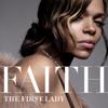 The First Lady - Faith Evans