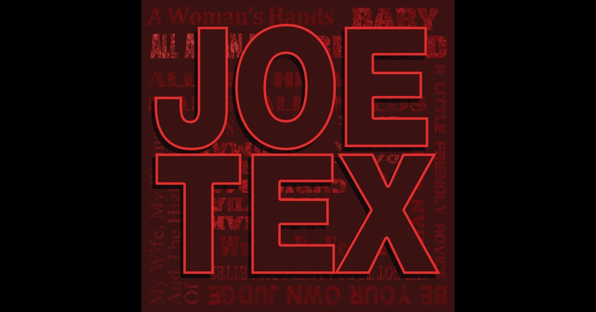 Joe Tex - Hold What You've Got - Show Me