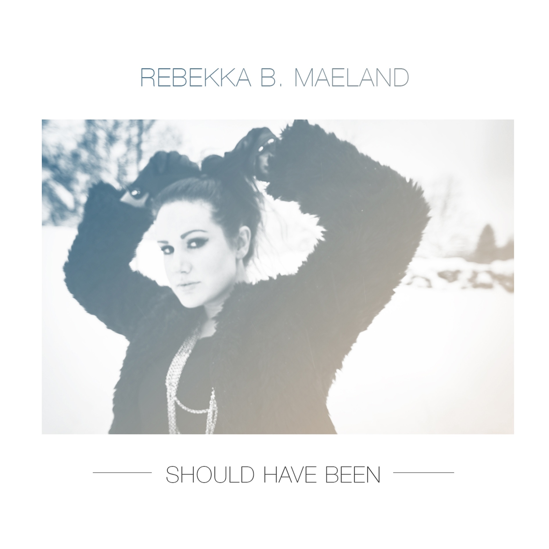 Should Have Been - Single