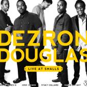 Dezron Douglas (Live At Smalls) [feat. Josh Evans, Stacy Dillard, David Bryant & Willie Jones III]