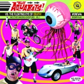 The Aquabats! - Chemical Bomb