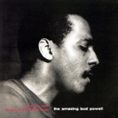 The Amazing Bud Powell, Vol. 1 (The Rudy Van Gelder Edition)
