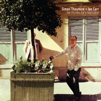 He Thinks He's Invisible by Simon Thoumire & Ian Carr on Apple Music