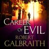 Robert Galbraith - Career of Evil: Cormoran Strike, Book 3 (Unabridged) artwork