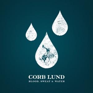 Corb Lund - Blood, Sweat & Water